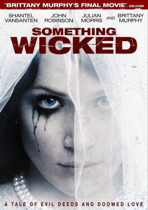 SOMETHING WICKED. (DVD Art) ©Arc Entertainment.