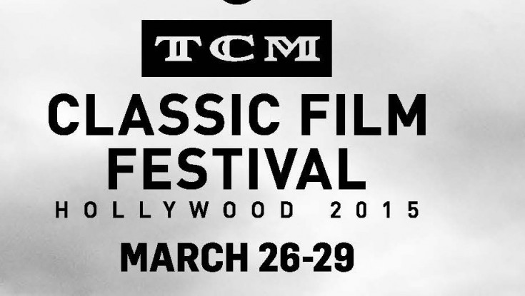 The Sixth TCM Classic Film Festival Gets Under Way in Hollywood