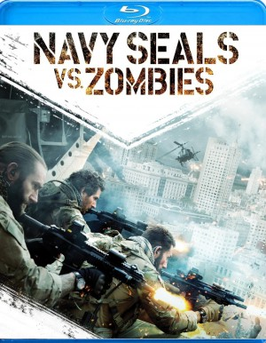NAVY SEALS VS. ZOMBIES. (DVD Artwork). ©Anchor Bay.
