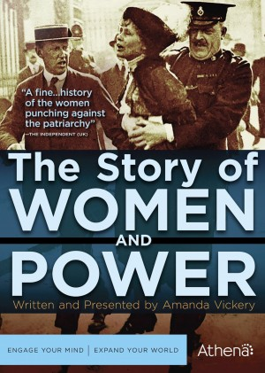 THE STORY OF WOMEN AND POWER. (DVD Artwork). ©Acorn.