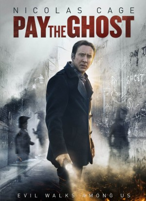 PAY THE GHOST. (DVD Artwork). ©Image Entertainment.