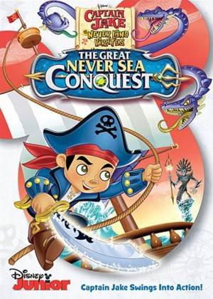 Captain Jake and the Never Land Pirates: The Great Never Sea Conquest. (DVD Artwork). ©Walt Disney Studios.