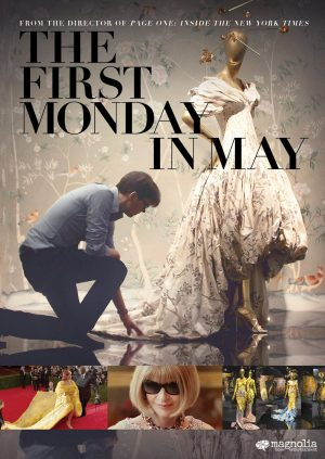 THE FIRST MONDAY IN MAY. (DVD Artwork). ©Magnolia Home Entertainment.