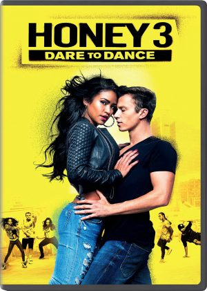 HONEY 3: DARE TO DANCE. (DVD Artwork). ©Universal Studios Home Entertainment.