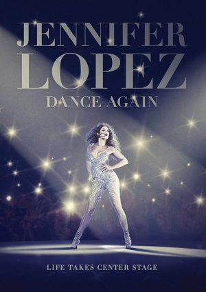 JENNIFER LOPEZ DANCE AGAIN. (DVD Artwork). ©Anchor Bay.