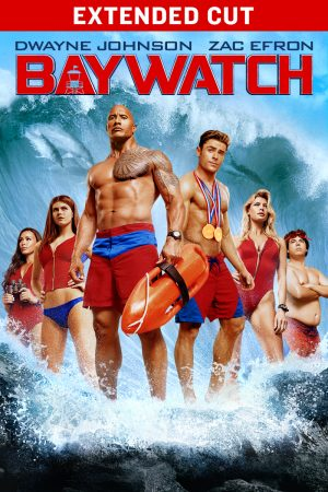 Baywatch Extended Cut